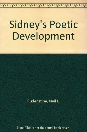 Sidney's Poetic Development: Rudenstine, Neil L.