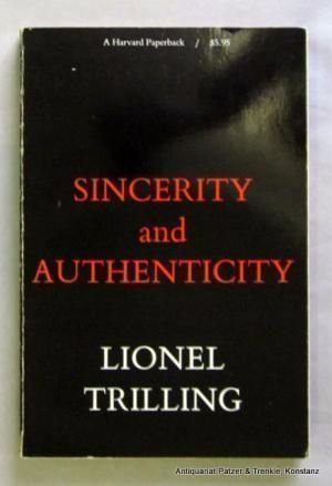 9780674808607: Sincerity and Authenticity (The Charles Eliot Norton Lectures)