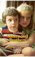9780674809802: Dunn: Sisters & Brothers (Cloth) (Developing Child (Hardcover))