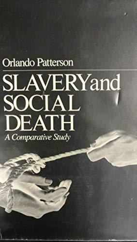 9780674810822: Slavery and Social Death: A Comparative Study