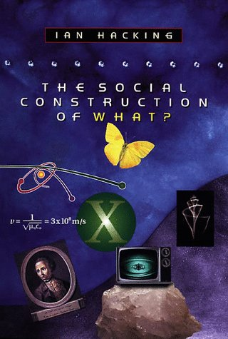 9780674812000: The Social Construction of What?