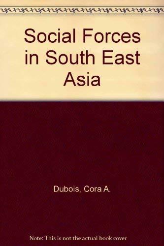 Social forces in Southeast Asia: Du Bois, Cora Alice