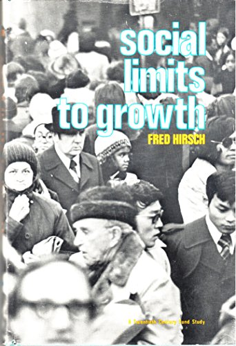 9780674813656: Social Limits to Growth