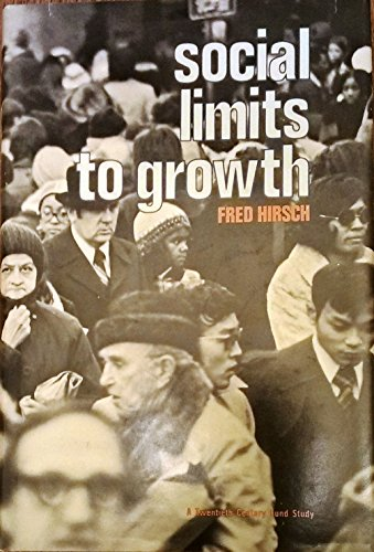 9780674813663: Hirsch: Social Limits to Growth