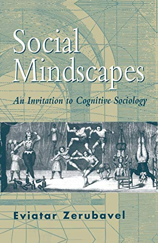 9780674813908: Social Mindscapes: An Invitation to Cognitive Sociology