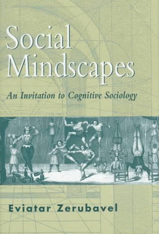 9780674813915: Social Mindscapes: An Invitation to Cognitive Sociology
