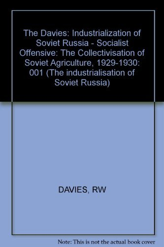 9780674814806: The Industrialization of Soviet Russia: The Socialist Offensive (The Industrialisation of Soviet Russia, Vol. 1)