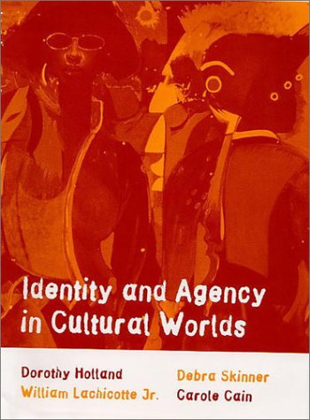 9780674815667: Identity and Agency in Cultural Worlds