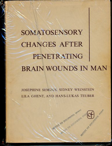 9780674818705: Somatosensory Changes after Penetrating Brain Wounds in Man
