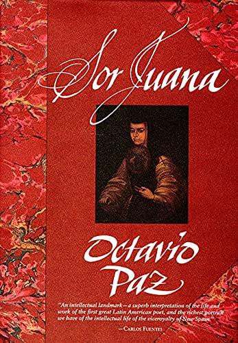 Sor Juana: Or, the Traps of Faith (Or, the Traps of Fiath): Octavio Paz