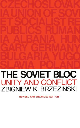 The Soviet Bloc: Unity and Conflict, Revised and Enlarged Edition (Russian Research Center Studies) (0674825489) by Brzezinski, Zbigniew K.