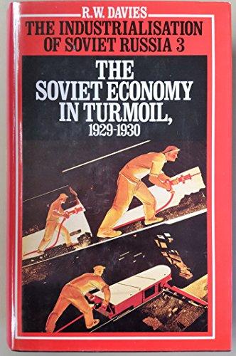 9780674826557: The Soviet Economy in Turmoil, 1929-1930 (Industrialization of Soviet Russia, 3)