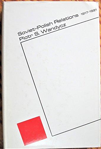 9780674827806: Wandycz: ?soviet-polish? Relations