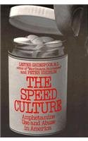 Speed Culture: Amphetamine Use and Abuse in: Grinspoon, Lester, Hedblom,