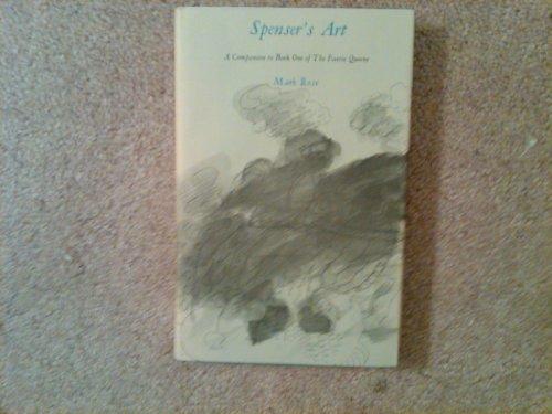 SPENSER'S ART; A COMPANION TO BOOK ONE: Rose, Mark. [Edmund