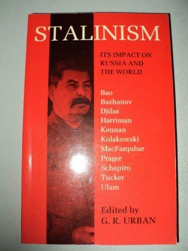 9780674833654: Stalinism: Its Impact on Russia & the World