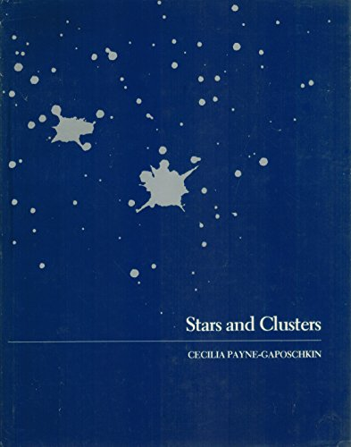 Stars and Clusters (The Harvard books on astronomy): Payne-Gaposchkin, Cecilia