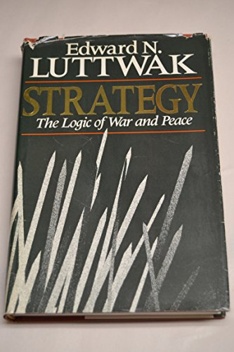 9780674839953: Strategy: The Logic of War and Peace