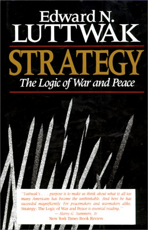 9780674839960: Strategy: The Logic of War and Peace
