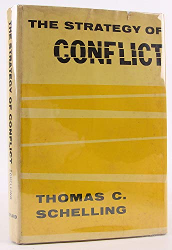 9780674840300: Strategy of Conflict