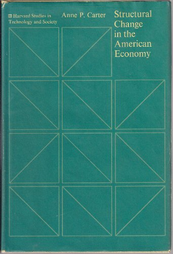 Structural Change in the American Economy: Carter, Anne P.