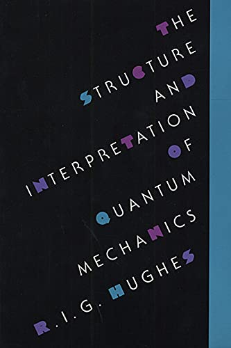 9780674843929: Structure and Interpretation of Quantum Mechanics