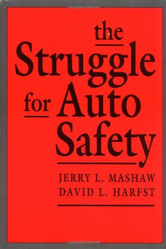9780674845305: The Struggle for Auto Safety