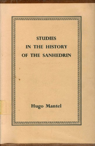 9780674850200: Studies in the History of the Sanhedrin