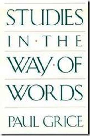 9780674852709: Studies in the Way of Words