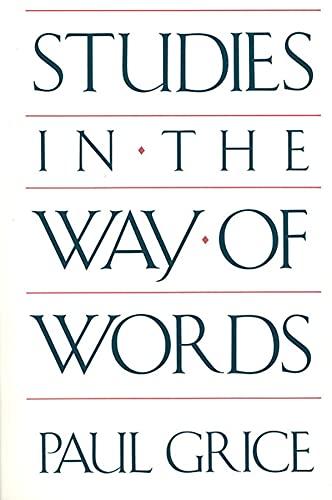 9780674852716: Studies in the Way of Words