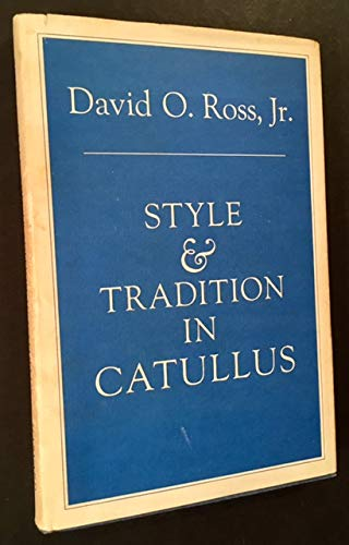 9780674853409: Style and Tradition in Catullus (Loeb Classical Monographs)