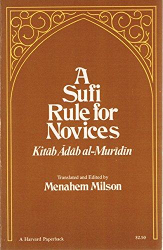 A Sufi Rule for Novices: A Translation: Suhrawardi; Translator-Menahem Milson