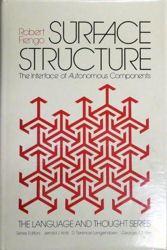 Surface Structure: The Interface of Autonomous Components: Fiengo, Robert