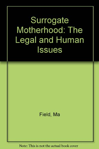 9780674857483: Surrogate Motherhood: The Legal and Human Issues