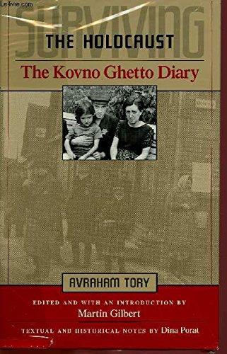 Surviving the Holocaust: The Kovno Ghetto Diary: Tory, Avraham
