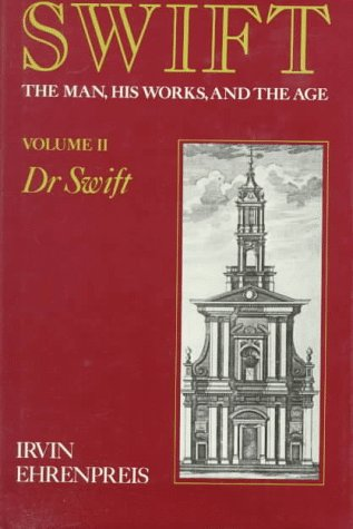 9780674858329: Swift: The Man, His Works, and the Age, Vol. 2: Dr. Swift (Volume 2)