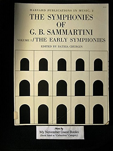 The Symphonies of G. B. Sammartini: Volume 1, The Early Symphonies (Harvard Publications in Music):...
