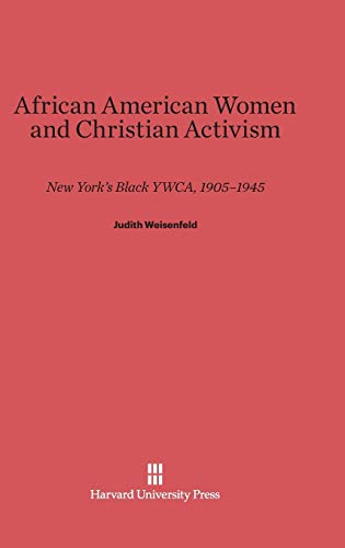 9780674862654: African American Women and Christian Activism