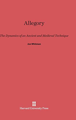 9780674862876: Allegory: The Dynamics of an Ancient and Medieval Technique