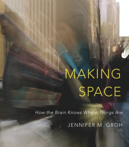9780674863217: Making Space: How the Brain Knows Where Things Are