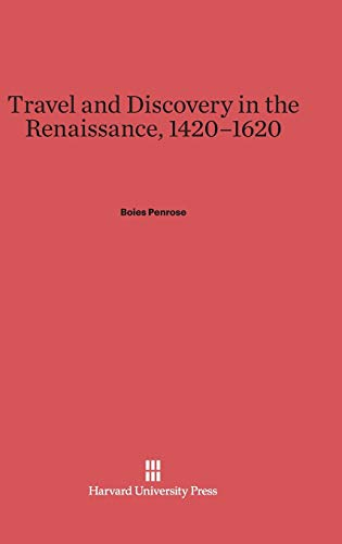 9780674863538: Travel and Discovery in the Renaissance, 1420-1620