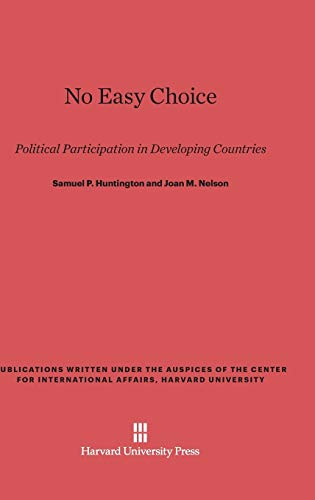 9780674863835: No Easy Choice (Publications Written Under the Auspices of the Center for In)