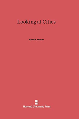 9780674863866: Looking at Cities