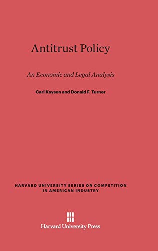 Antitrust Policy: An Economic and Legal Analysis: D W Skinner