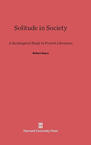 Solitude in Society (Hardback): Robert Sayre