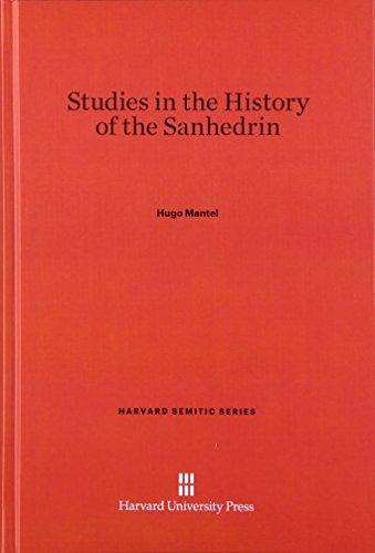 9780674864986: Studies in the History of the Sanhedrin (Harvard Semitic)
