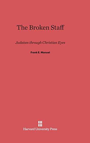 9780674865013: The Broken Staff