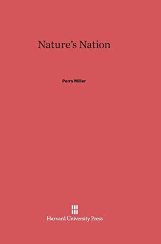 9780674865532: Nature's Nation