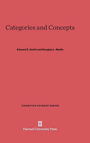 9780674866263: Categories and Concepts (Cognitive Science)