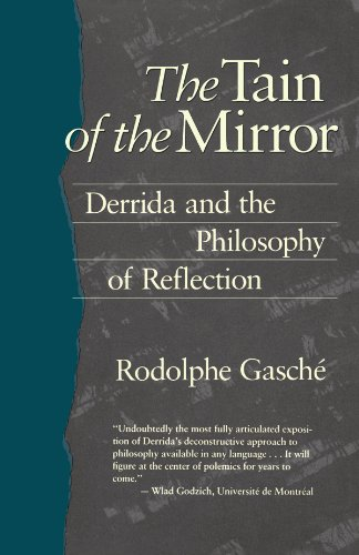 9780674867017: The Tain of the Mirror: Derrida and the Philosophy of Reflection